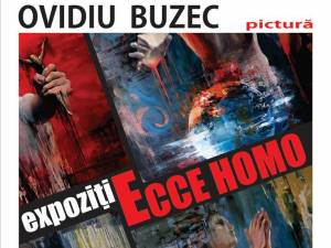 """Expoziția de pictură """"Ecce Homo"""""""