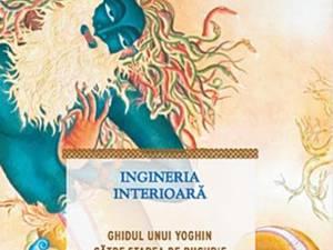 """Sadhguru: """"Ingineria interioară, ghidul unui yoghin către starea de bucurie"""""""