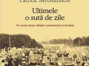 """Patrick McGuinness: """"Ultimele o sută de zile"""""""