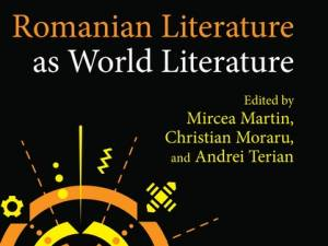 Două contribuții ale profesorilor de la USV la un volum de excepție despre literatura română ca literatură a lumii