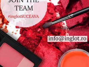 Vrei să faci parte din echipa INGLOT Suceava?