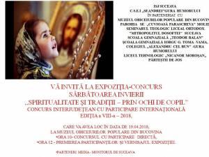 """Expoziția – concurs """"Spiritualitate și tradiții - prin ochi de copil"""", astăzi, la Gura Humorului"""