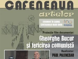 """Proiecția filmului documentar """"Gheorghe Bucur și fericirea comunistă"""", la Casa de Cultură Gura Humorului"""