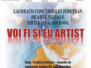 """Expoziţia """"Voi fi şi eu artist"""", la Galeria de Artă """"Ion Irimescu"""" Suceava"""
