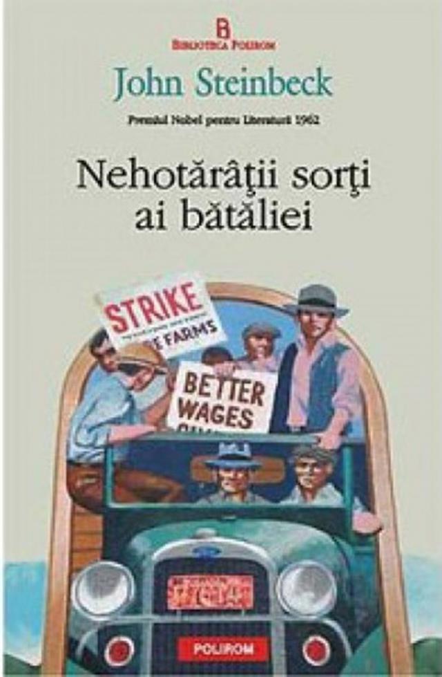 "John Steinbeck: ""Nehotărâții sorți ai bătăliei"""