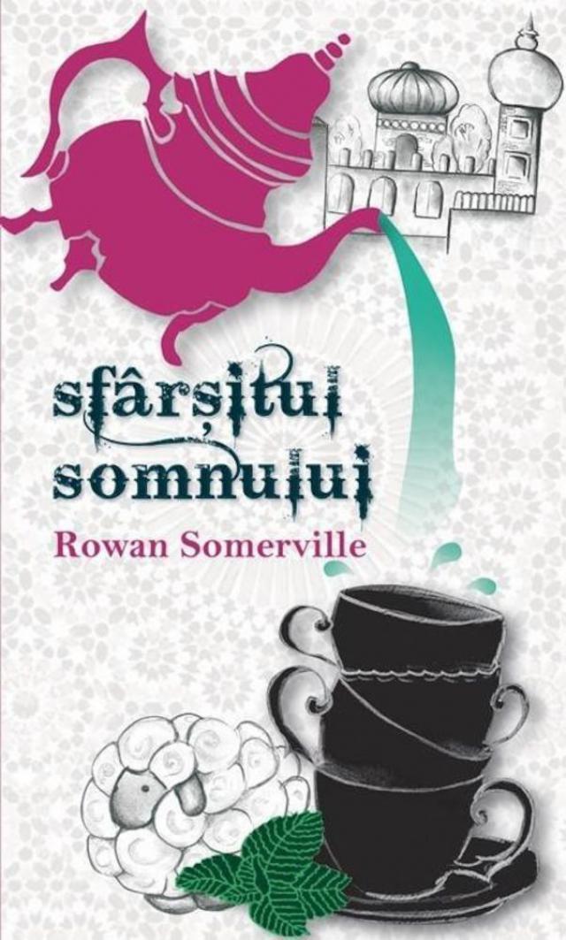 """Rowan Somerville: """"Sfârșitul somnului"""""""