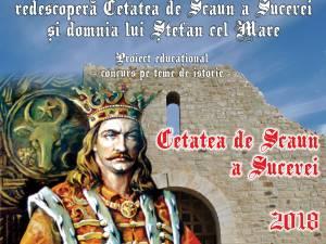 """Concursul """"Păşeşte în istorie – redescoperă Cetatea de Scaun a Sucevei şi domnia lui Ştefan cel Mare"""", la Cetatea de Scaun a Sucevei"""