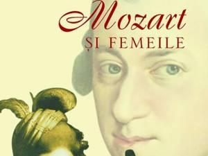 """Enrik Lauer: """"Mozart și femeile"""""""