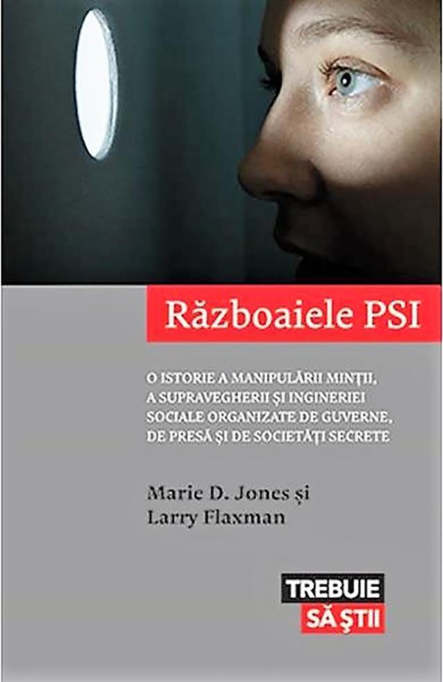 "Marie D. Jones & Larry Flaxman: ""Războaiele PSI"""