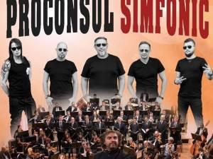 Trupa Proconsul și Filarmonica Botoșani vor concerta pe scena suceveană