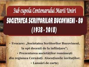 80 de ani de la înfiinţarea Societăţii Scriitorilor Bucovineni
