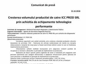 Cresterea volumului productiei de catre ICC PROD SRL prin achizitia de echipamente tehnologice performante