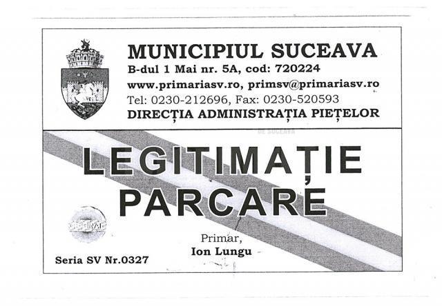 Legitimaţia de parcare a inspectorului ANAF, emisă de Primăria Suceava