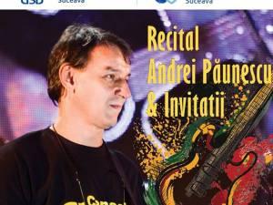 Recital Andrei Păunescu şi invitaţii, săptămâna viitoare, la USV