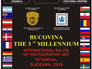 """Salonul Internaţional de Artă Fotografică """"Bucovina Mileniul III"""", ediția a XV-a"""