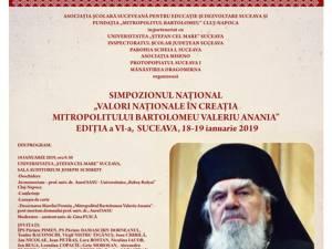 """Simpozionul Naţional """"Valori Naţionale în creaţia Mitropolitului Bartolomeu Valeriu Anania"""", ediţia a VI-a"""