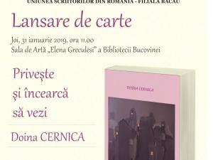 """Lansarea cărţii """"Priveşte şi încearcă să vezi"""", de Doina Cernica"""