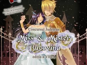 """Concursul judeţean """"Miss & Mister Bucovina"""""""