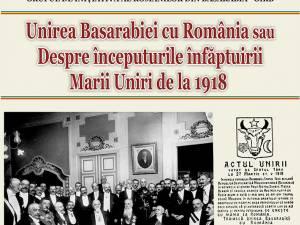 Unirea Basarabiei cu România sau despre începuturile înfăptuirii Marii Uniri de la 1918