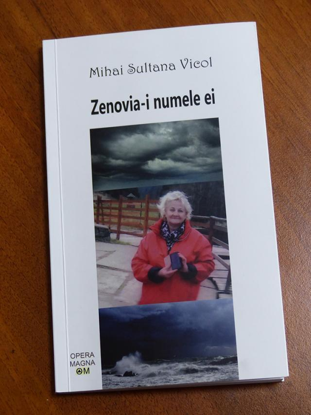 """Zenovia-i numele ei"", cel mai recent volum semnat de Mihai Sultana Vicol"