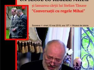 """Conferința """"Un secol cu Regele Mihai"""" şi lansare de carte, la Muzeul de Istorie"""