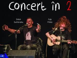 """""""Concert în 2"""", cu Ada Milea şi Bobo Burlăcianu"""