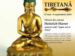 """Expoziția """"Artă tibetană, colecția Heinrich Harrer"""", la Muzeul de Istorie"""
