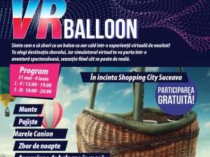 Călătorie cu balonul virtual la Shopping City Suceava!