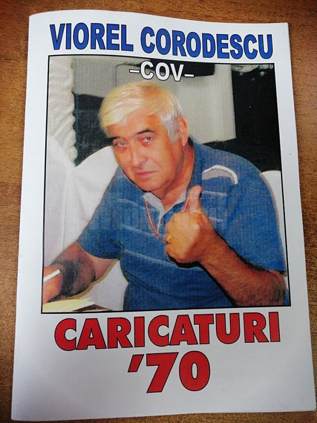"""Viorel Corodescu-COV: """"70 de veri trecute, 45 de toamne de caricatură și 15 primăveri de când ofer premiul personal <COV> unor tinere speranţe ale umorului desenat la Salonul <Umor... la Gura Humorului>"""""""