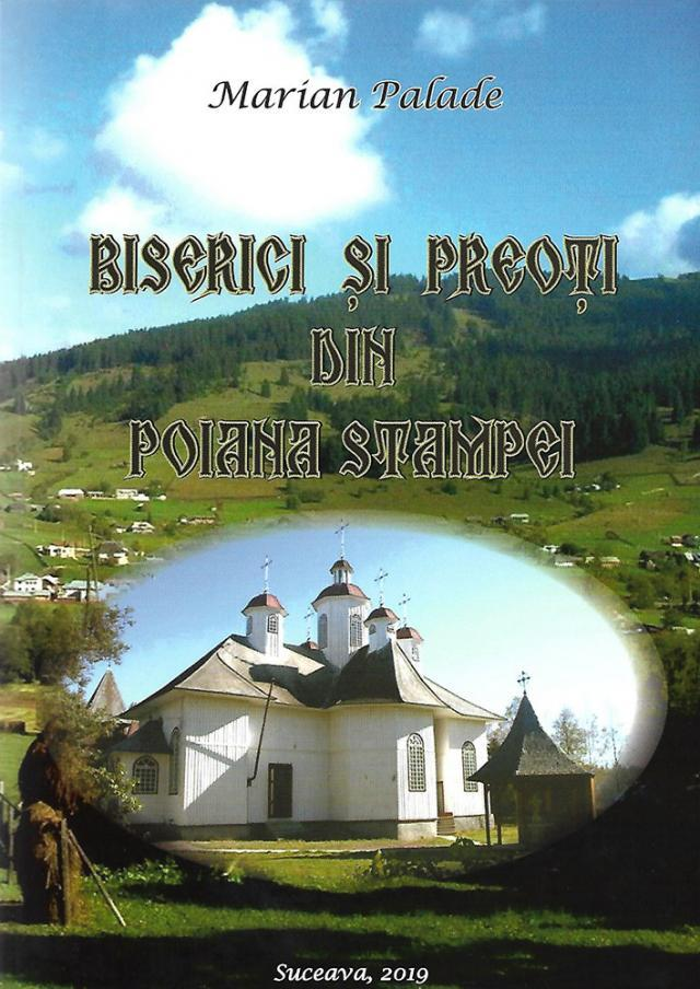 Marian Palade: Biserici şi preoţi din Poiana Stampei