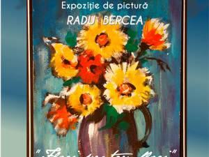 """Expoziţia """"Flori pentru Flori"""", a maestrului Radu Bercea, la Fălticeni"""