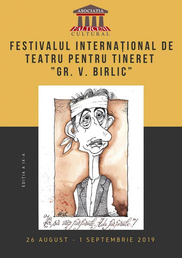 """Festivalul Internaţional de Teatru pentru Tineret """"Grigore Vasiliu Birlic"""", ediţia a noua"""