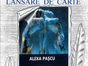 """Lansare de carte Alexa Paşcu - """"Iubiri zbuciumate"""""""