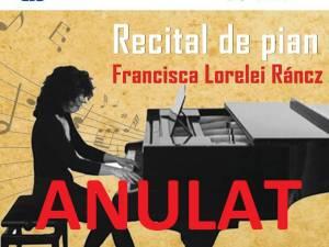 Recitalul de pian cu Francisca Lorelei Ráncz a fost anulat. Spectatorii pot opta pentru un recital de pian din 4 decembrie