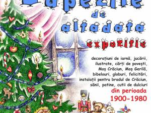 """""""Zăpezile de altădată"""", expoziţie cu obiecte specifice sărbătorilor de iarnă, din perioada 1900 – 1980, la Muzeul Bucovinei"""