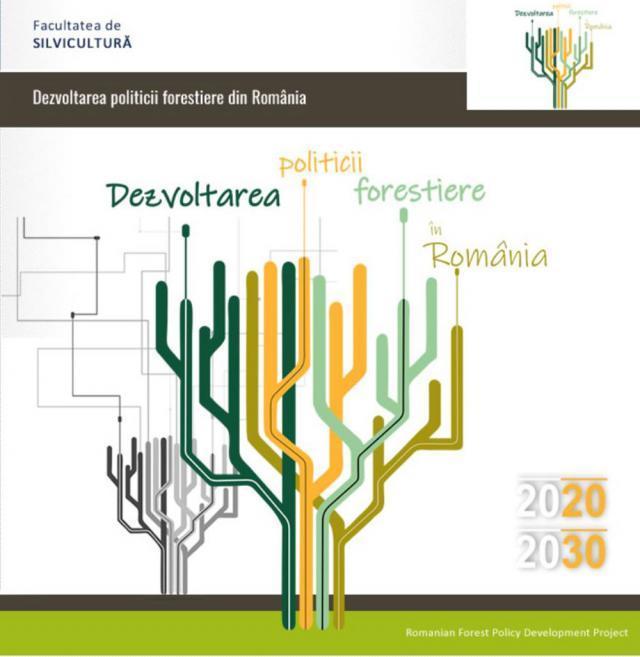 Facultatea de Silvicultură propune o serie de principii de dezvoltare a politicii forestiere