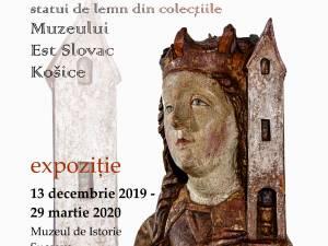 """Expoziţia """"Din casa Domnului: statui de lemn din colecţiile Muzeului Est-Slovac din Košice"""""""