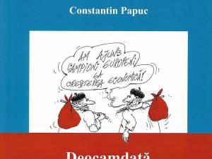 Constantin Papuc: Deocamdată