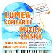 """Concert """"Lumea copilăriei în muzica clasică…la patru mâini"""""""