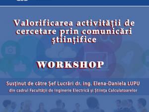 """""""Valorificarea activității de cercetare prin comunicări științifice"""", dezbătută într-un workshop la USV"""