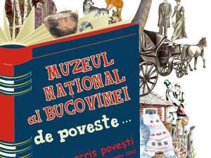 """Proiectul educațional """"Muzeul Național al Bucovinei... de poveste!"""""""