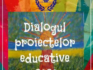 """Evenimentul """"Dialogul proiectelor educative"""", ediția a IV-a, joi, în format online"""