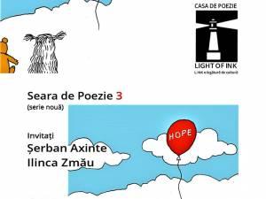 Șerban Axinte și Ilinca Zmău, invitați la o nouă seară de poezie