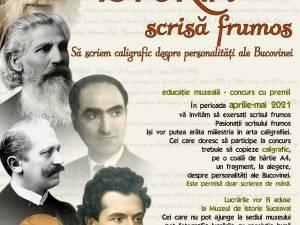 """""""Istoria scrisă frumos. Să scriem caligrafic despre personalități ale Bucovinei"""", concurs cu premii, lansat de Muzeul Național al Bucovinei"""