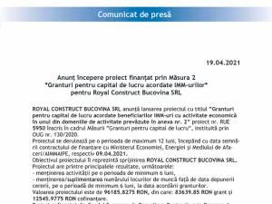 Anunț începere proiect finanţat prin Măsura 2 *Granturi pentru capital de lucru acordate IMM-urilor* pentru Royal Construct Bucovina SRL