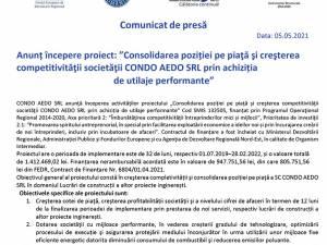 """Anunț începere proiect: """"Consolidarea poziției pe piaţă şi creşterea competitivităţii societăţii CONDO AEDO SRL prin achiziția de utilaje performante"""""""