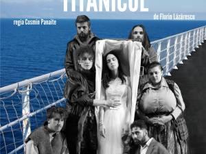 """Spectacolul """"Titanicul"""", cu premiera sub cerul liber, noua producție a Teatrului """"Matei Vișniec"""""""