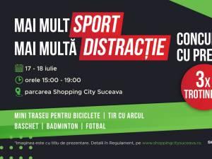 """""""Mai mult sport, mai multă distracție"""" la Shopping City Suceava"""