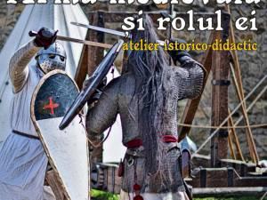 """Atelier educațional """"Arma medievală și rolul ei"""", la Cetatea de Scaun Suceava"""