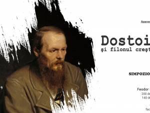 """""""Dostoievski şi filonul creştin de creaţie"""", simpozion internațional organizat de Arhiepiscopia Sucevei și Rădăuților"""